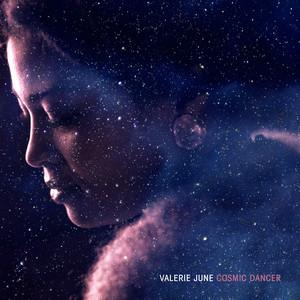 Valerie June - Cosmic Dancer
