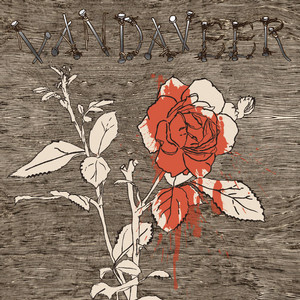 Vandaveer - Oh, Willie, Please…