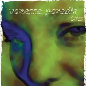 Vanessa Paradis - Bliss