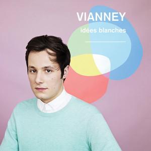 Vianney - Idées Blanches (nouvelle édition)