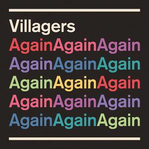 Villagers - Again