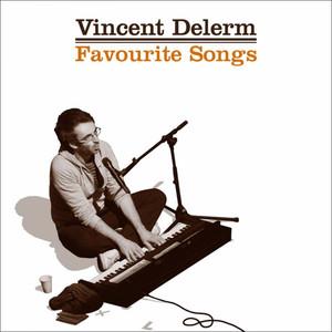 Vincent Delerm - Favourite Songs