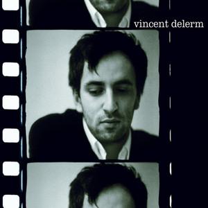 Vincent Delerm - Vincent Delerm