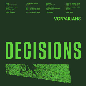 Von Pariahs - Decisions