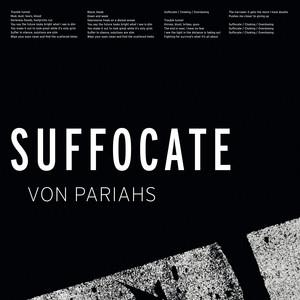 Von Pariahs - Suffocate