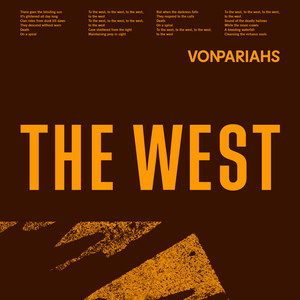 Von Pariahs - The West