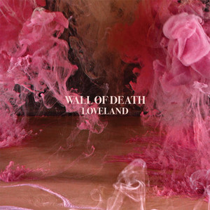 Wall Of Death - Loveland