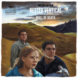 Wall Of Death - Rester Vertical (original Motion Picture Soundtrack)