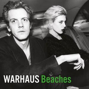 Warhaus - Beaches