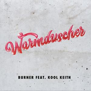 Warmduscher - Burner