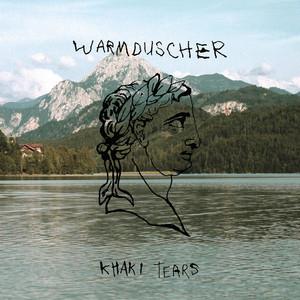 Warmduscher - Khaki Tears