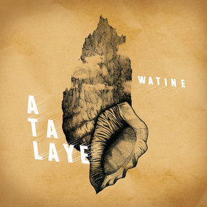 Watine - Atalaye