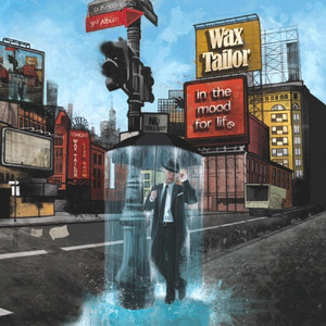 Wax Tailor - In The Mood For Life