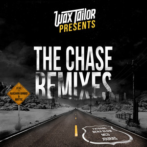 Wax Tailor - The Chase (remixes)