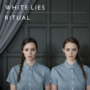 White Lies - Ritual
