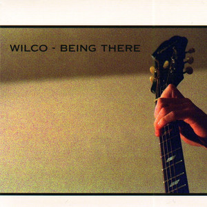 Wilco - Being There