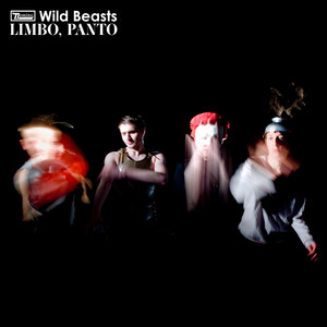 Wild Beasts - Limbo, Panto