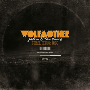 Wolfmother - Joker & The Thief (final Hour Mix)