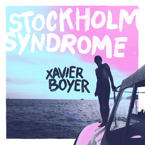 Xavier Boyer - Stockholm Syndrome