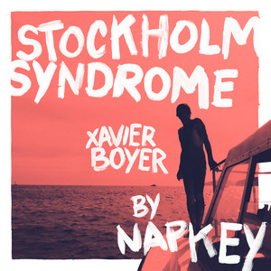 Xavier Boyer - Stockholm Syndrome (napkey Remix)