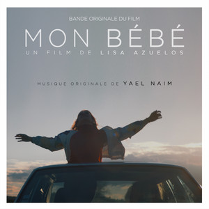 Yael Naim - Mon Bébé (original Motion Picture Soundtrack)