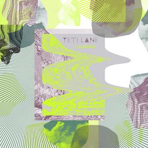 Yeti Lane - Good Word's Gone – Single