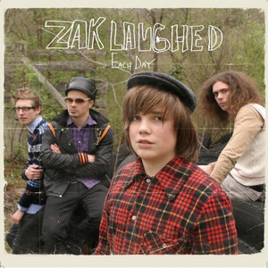 Zak Laughed - Each Day – Single