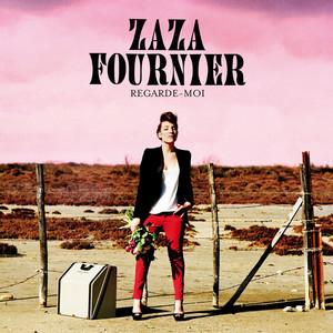 Zaza Fournier - Regarde-moi