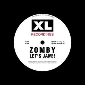 Zomby - Let's Jam!!