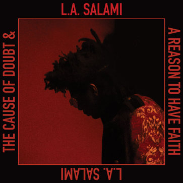 L.A. Salami - The Cause of Doubt