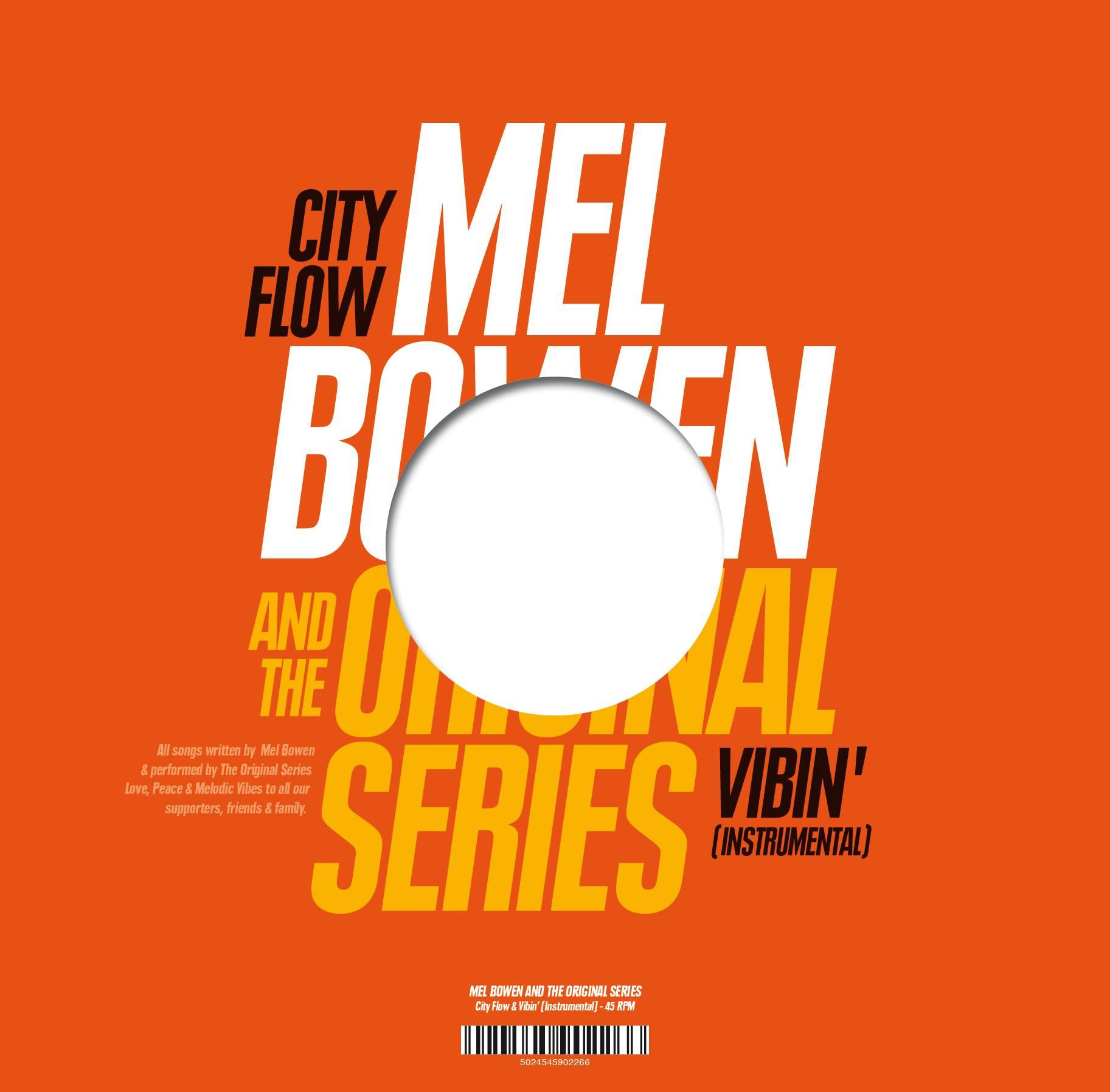 Mel Bowen - Vibin EP