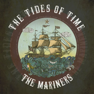 The Mariners - The Tides of Time