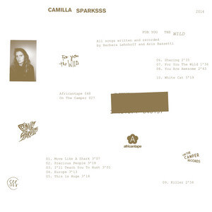 Camilla Sparksss - For You The Wild