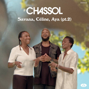 Chassol - Savana, Céline, Aya, Pt. 2