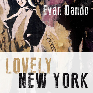 Evan Dando - Lovely New York / Girls Keith