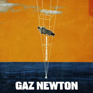 Gaz Newton - Three Minutes To The Ground
