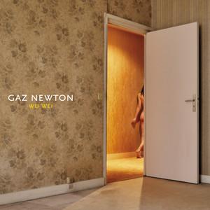Gaz Newton - Wu Wei