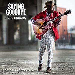 J.S. Ondara - Saying Goodbye (sst Studio Session)