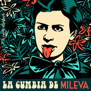 Les Vulves Assassines - La Cumbia De Mileva