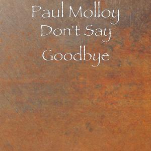 Paul Molloy - Don't Say Goodbye