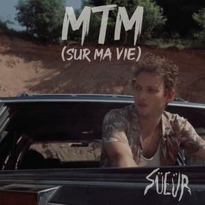 SÜEÜR - Mtm (sur Ma Vie)