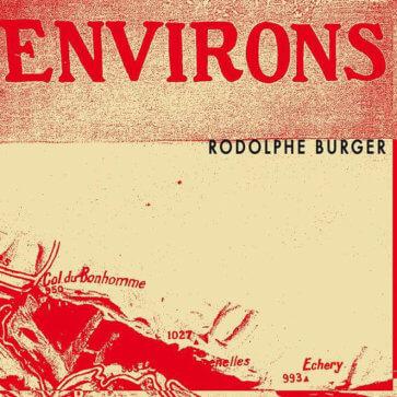 Rodolphe Burger – ENVIRONS