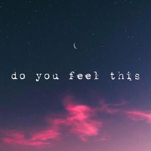 Neptune - Do You Feel This