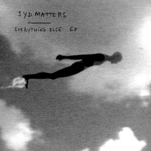 Syd Matters - Everything Else