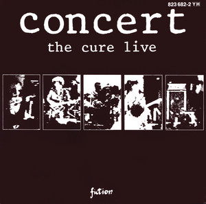 The Cure - Concert – The Cure Live