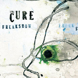 The Cure - Freakshow (mix 13)