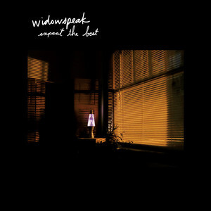 Widowspeak - Expect The Best