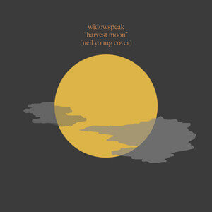 Widowspeak - Harvest Moon
