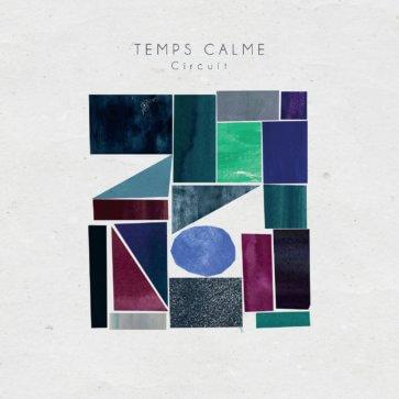 TEMPS CALME - Circuit