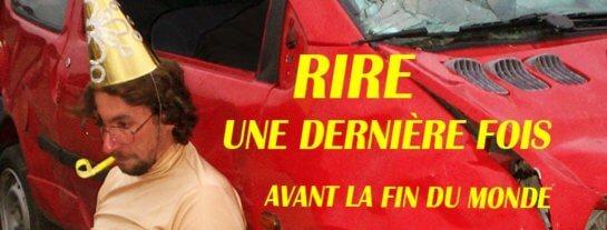 Didier Super - Rire Une Dernière Fois Avant La Fin Du Monde